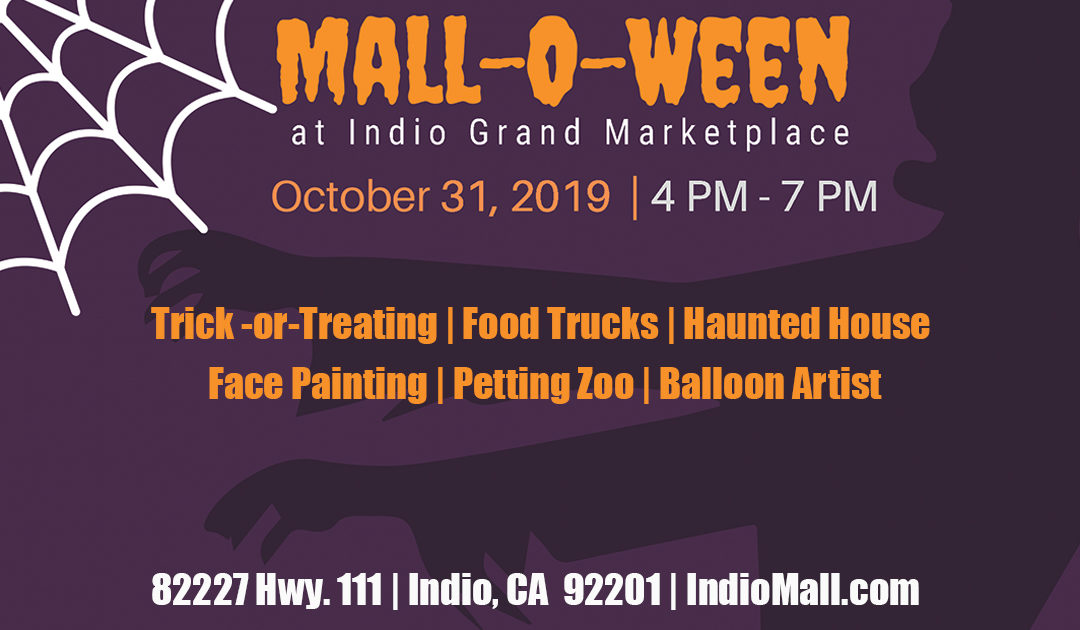 The 2nd Annual MALL-O-WEEN Event at Indio Marketplace