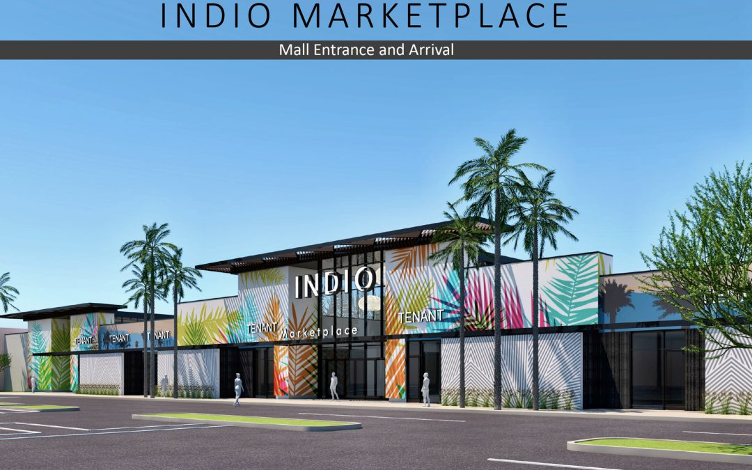 City of Indio Approves Design for the Redevelopment of Indio Marketplace